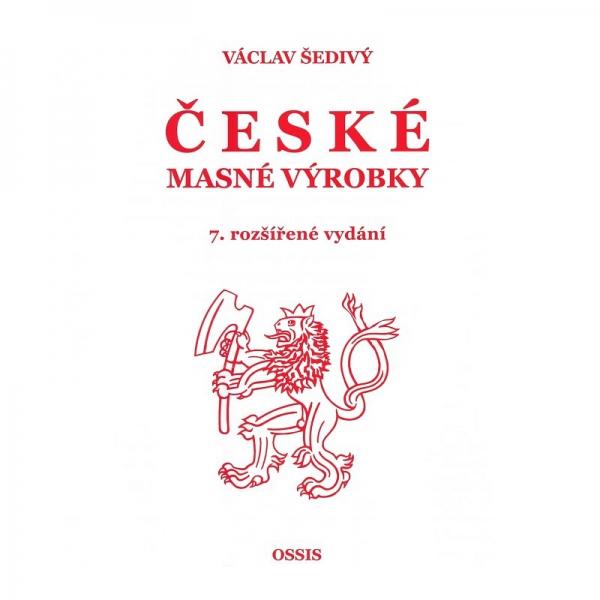 ČESKÉ MASNÉ VÝROBKY - 7. rozšírené vydanie
